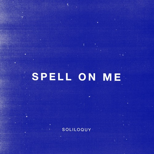 Spell On Me