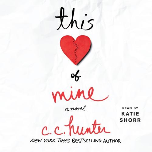 This Heart Of Mine by C. C. Hunter, audiobook excerpt