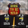 Impact Groove & Kova - Born To Be Wild (FREE DOWNLOAD)