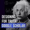 Designing For Truth: Google Scholar Concept