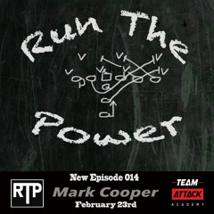 """Mark Cooper - Playing with John Elway & at the """"U"""" and developing youth O-Linemen EP 014"""