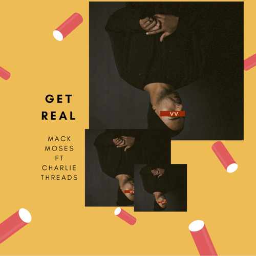 Get Real (ft. Charlie Threads)