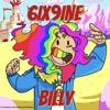6IX9INE - BILLY