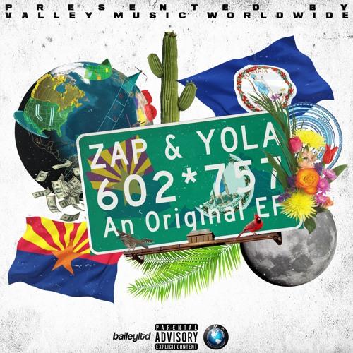 VMW PRESENTS: Zap & Yola - 602*757