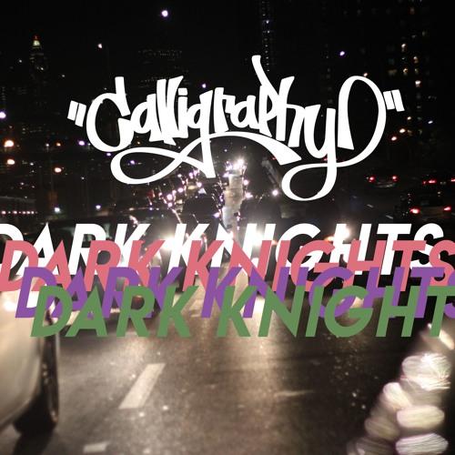 Dark Knights (Prod. OhGoshLeotus)