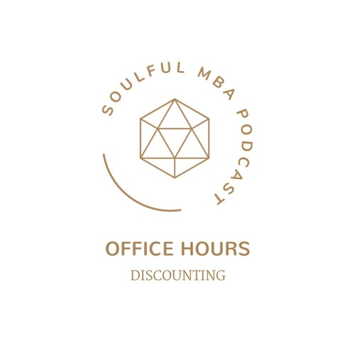 Office Hours: Discounting