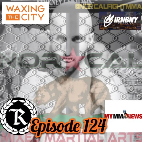 Episode 124: @norcalfightmma Podcast Featuring Ryan Attebery (@recklessmma209)