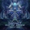Impact, Out Of Range - Ancient Gods (Original Mix)