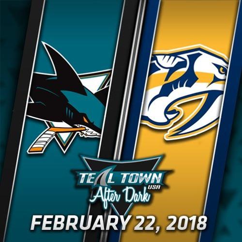 Teal Town USA After Dark (Postgame) Sharks @ Predators - 2-22-2018
