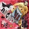 Ninetoes - Big Boy