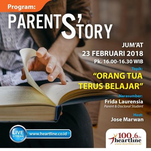 Parent's Story | Edisi 23 Februari 2018
