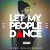 LET MY PEOPLE DANCE 004