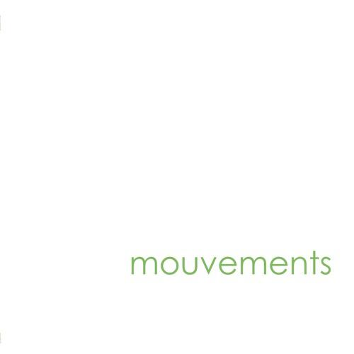 MOUVEMENTS - Mouvements (snippets)