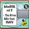 DISKORD & DMVU - MiniDISK Vol. 5 - The Drive Mix 2018-02-23 Artwork