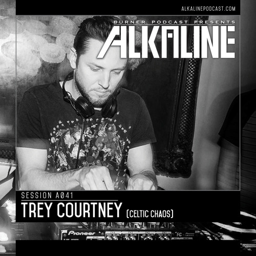 Alkaline - A041 - Trey Courtney [Celtic Chaos]