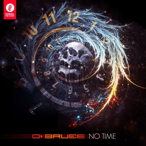 D.Bruce - No Time [CTRFREE035 23.02.2018]