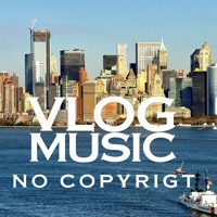 Casey Neistat Vlog Music (Don't Say Stupid) - Philip E Morris - Got A Girl - Vlog Music No Copyright