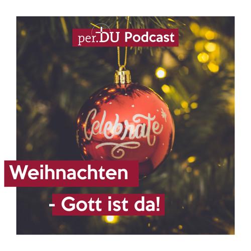 Weihnachten - Gott ist da! | 1 - Immanuel Grauer