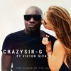 CrazySir -G ft. Victor Śiva - The Power Of The Moment (JustPlayMusiq RMX)
