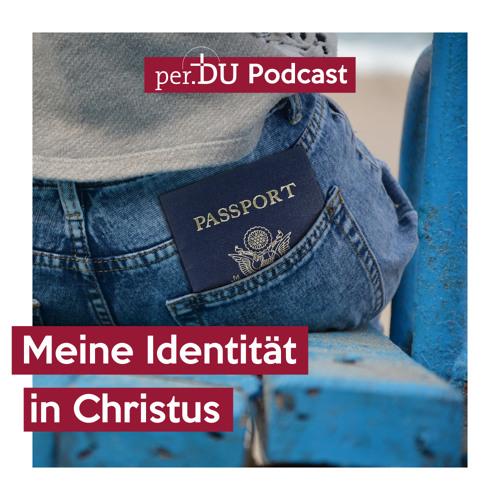 Meine Identität in Christus - Mit Jesus meine Identität in Christus leben - Harald Kull