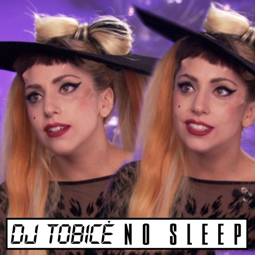 Dj Tobice - No Sleep