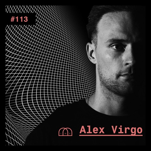 113 - LWE Mix - Alex Virgo