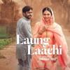 Laung Laachi (Title Track) - Mannat Noor -(Ammy Virk, Neeru Bajwa)