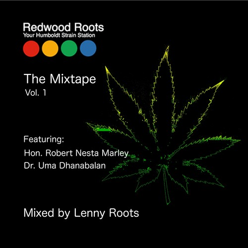 Redwood Roots Mixtape Vol 1 - by Lenny Roots