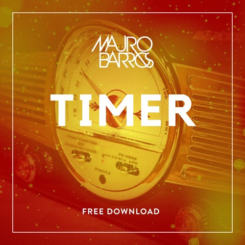 MAURO BARROS - TIMER (FREE DOWNLOAD)