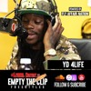 YD 4Life Freestyles on Lyrical Content | Empty The Clip #3