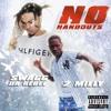 No Handouts Ft. 2Milly (Prod. by DJ Flippp)