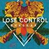 Bhaskar - Lose Control (Original Mix) Portada del disco