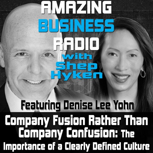 Company Fusion Rather Than Company Confusion - The Importance of a Clearly Defined Culture