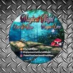 SET FEBRERO 2K18 MAGICAL  NIGHT  CHRIS D RAM