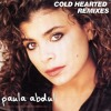 Paula Abdul - Forever Your Girl - Cold Hearted