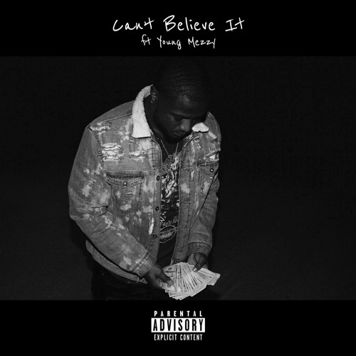 CAN'T BELIEVE IT   (feat. Young Meezy)(prod by. MacWayneBeatz)
