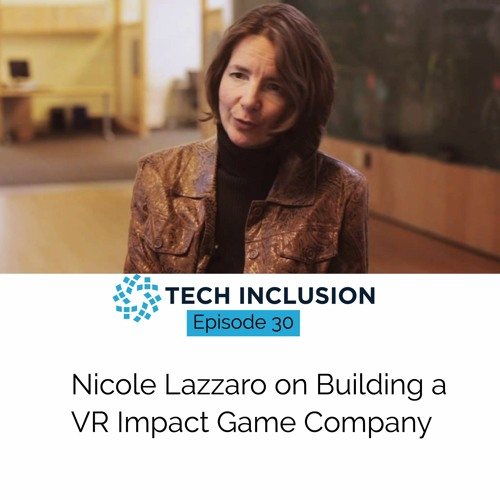 Nicole Lavarro On Building a VR Impact Game Company