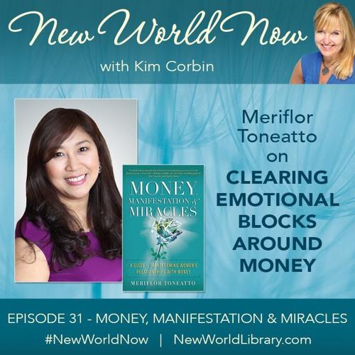 Episode 31: Money, Manifestation & Miracles
