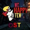 We happy few ost trailer song