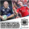 6 Nations Special live from Currency Fair HQ: Episode 232