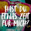 Paul Kold - Hast Du Etwas Zeit Für Mich (Radio Mix)
