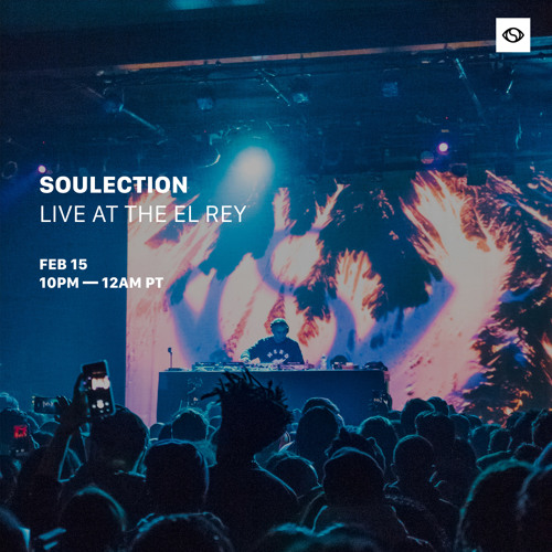 Soulection Radio Tour - Live at the El Rey (Explicit)