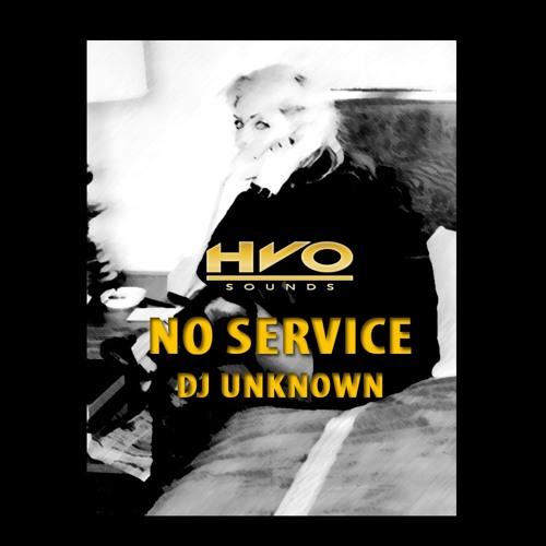 No Service - Prod DJ UNKNOWN