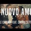 Un Nuovo Amore - Daniele Cardaci Feat. Chiara Settembre