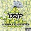 Rich ABM - Drip (Feat Elroy Jetson)