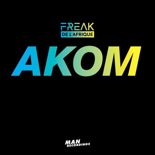 Freak De L´Afrique  - Akom (DJ Satelite Remix) [NEW 2018]