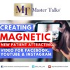 How To Create New Patient Attracting Video For Facebook, YouTube And Instagram