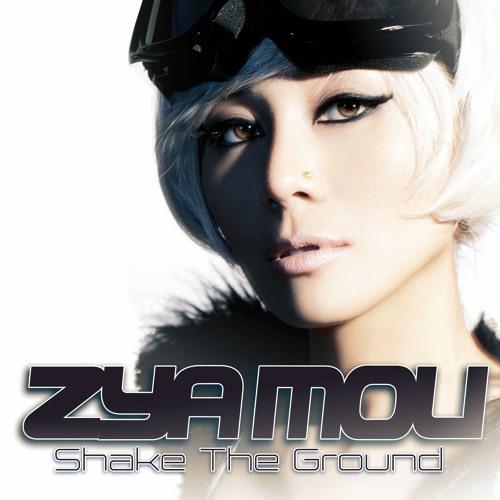 Zya Mou - Shake The Ground