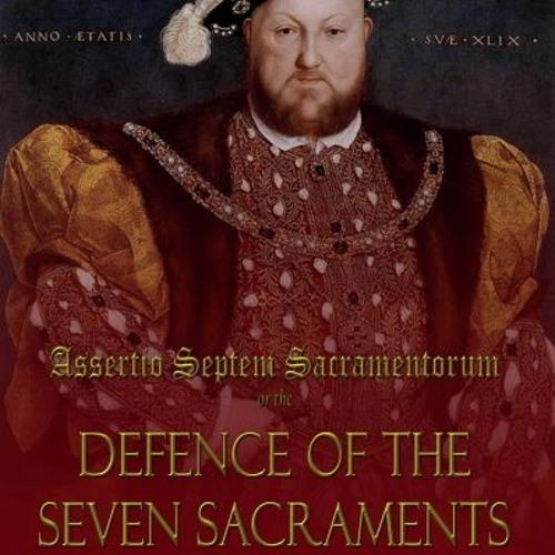 Defence of the Seven Sacraments 2 - Sacrament Of The Altar