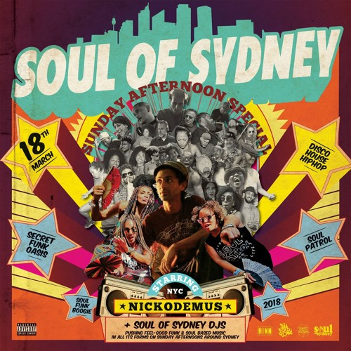 SOUL OF SYDNEY 354: NICKODEMUS  'Sun People' Australian Tour Mix (2009)